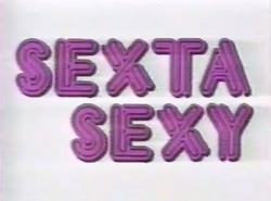 Sextasexy