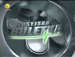 First titles of Rosyjska Ruletka