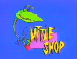 Little Shop Title Card