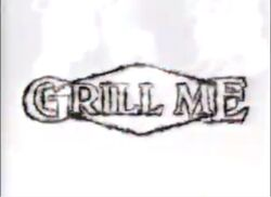 Grill Me