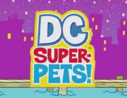 DC Super-Pets! (Shorts)