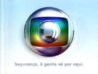 Globo Segurança A gente vê por aqui logo 2005