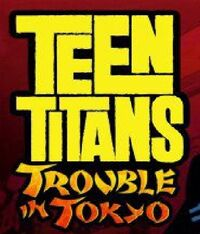 Teen tinans- trouble in tokyo, yellow