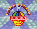 Nogginthinkloudly