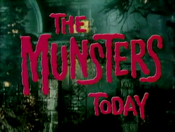 The Munsters Today title card