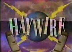Haywire Intertitle 2