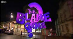 The Blame Game BBC
