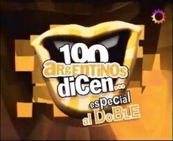 100 Argentinos Dicen especial en Double