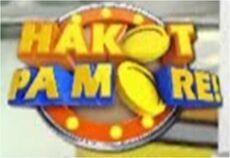 Hakot Pa More!