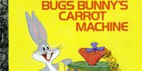 Bugs Bunny's Carrot Machine