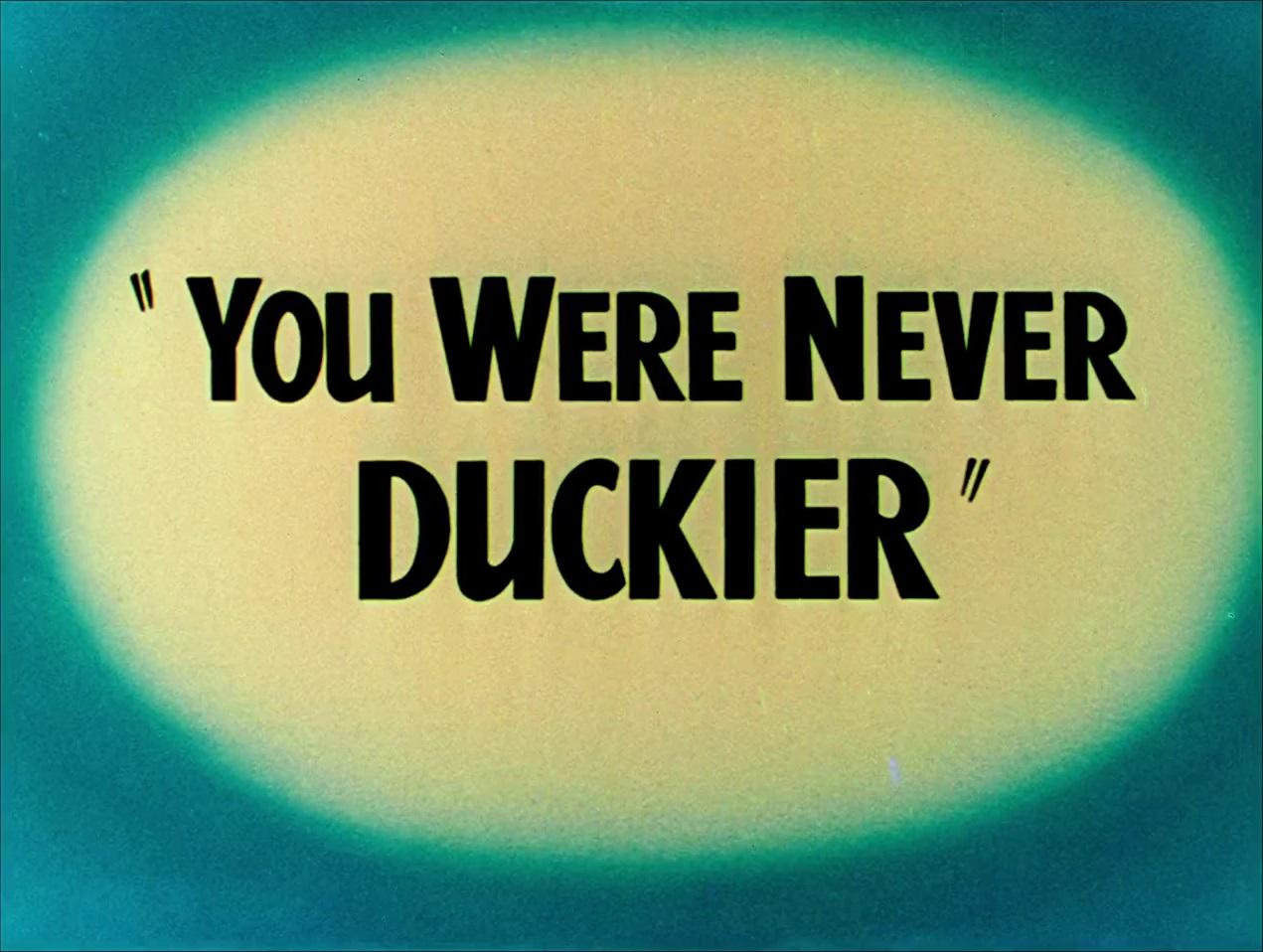 File:You Were Never Duckier.jpg