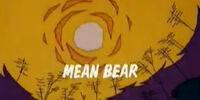 Mean Bear