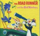 The Road Runner and the Bird Watchers