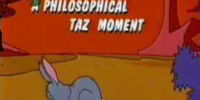 A Philosophical Taz Moment