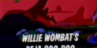 Willie Wombat's Deja Boo-Boo