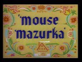 Mouse-Mazurka
