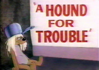 File:Houndfortrouble.jpg