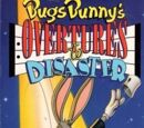 Bugs Bunny's Overtures to Disaster
