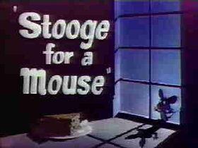 Stoogemouse