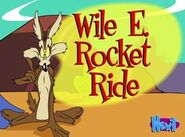 Wile E. Rocket Ride