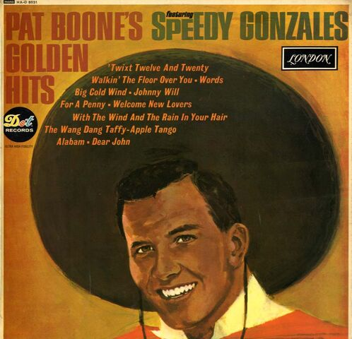 File:Pat-boone-golden-hits-feat.-speedy-gonzales-had-8031--43120-p.jpg