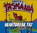 Heartbreak Taz