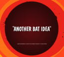 Another Bat Idea