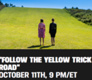 Follow the Yellow Trick Road