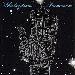 WhiskeytownPneumonia
