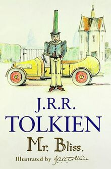 Mr Bliss - JRR Tolkien