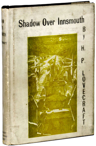File:The shadow over inssmouth first edition.jpg