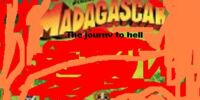 Madagascar: The Journey to Hell -- By: IceSeason101
