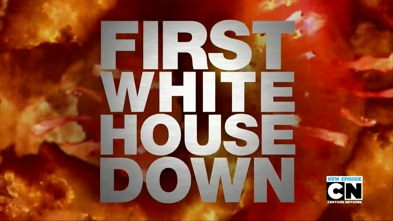 First White House First White House Down