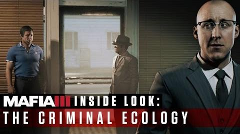 Mafia III Inside Look – The Criminal Ecology