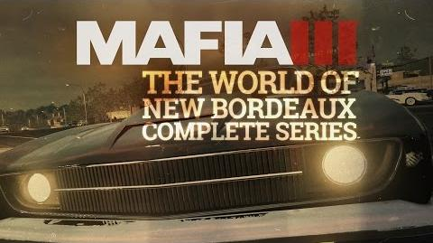 Mafia III - Complete Gameplay Series - The World of New Bordeaux