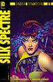 Before Watchmen Silk Spectre Vol 1 2