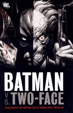 Cover for the Batman vs. Two-Face Trade Paperback