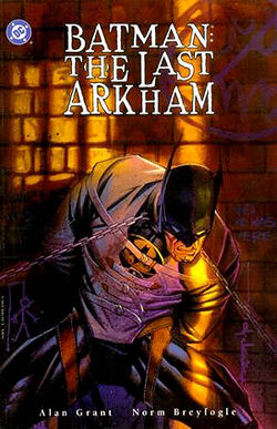 Cover for the Batman: The Last Arkham Trade Paperback