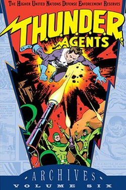Cover for the T.H.U.N.D.E.R. Agents Archives Vol. 6 Trade Paperback