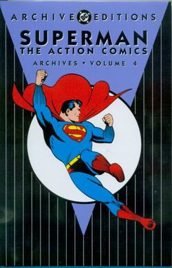 Cover for the Superman: The Action Comics Archives Vol. 4 Trade Paperback