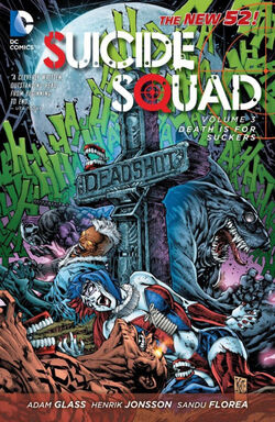 Cover for the Suicide Squad: Death is for Suckers Trade Paperback