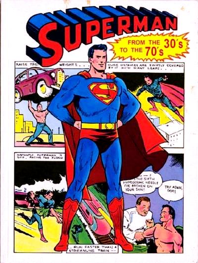Superman From The 30 S To The 70 S Collected Dc