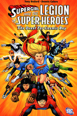 Cover for the Supergirl and the Legion of Super-Heroes: The Quest for Cosmic Boy Trade Paperback