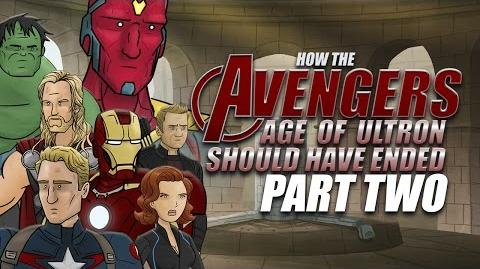How The Avengers Age of Ultron Should Have Ended - Part Two
