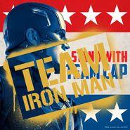 Stand with Team Cap-Team Iron Man