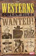 Marvel Westerns Outlaw Files Vol 1 1