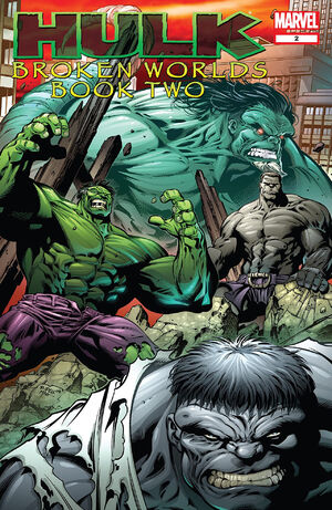 Hulk Broken Worlds Vol 1 2