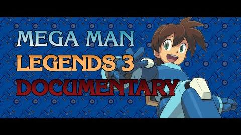 Mega Man Legends 3 Documentary by Get Me Off The Moon