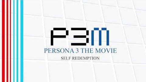 Self Redemption - Persona 3 The Movie - Winter of Rebirth