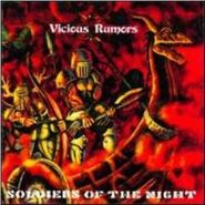 Vicious Rumors - Soldiers of the Night